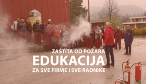 Zaštita od požara - edukacija zasve firme i sve radnike