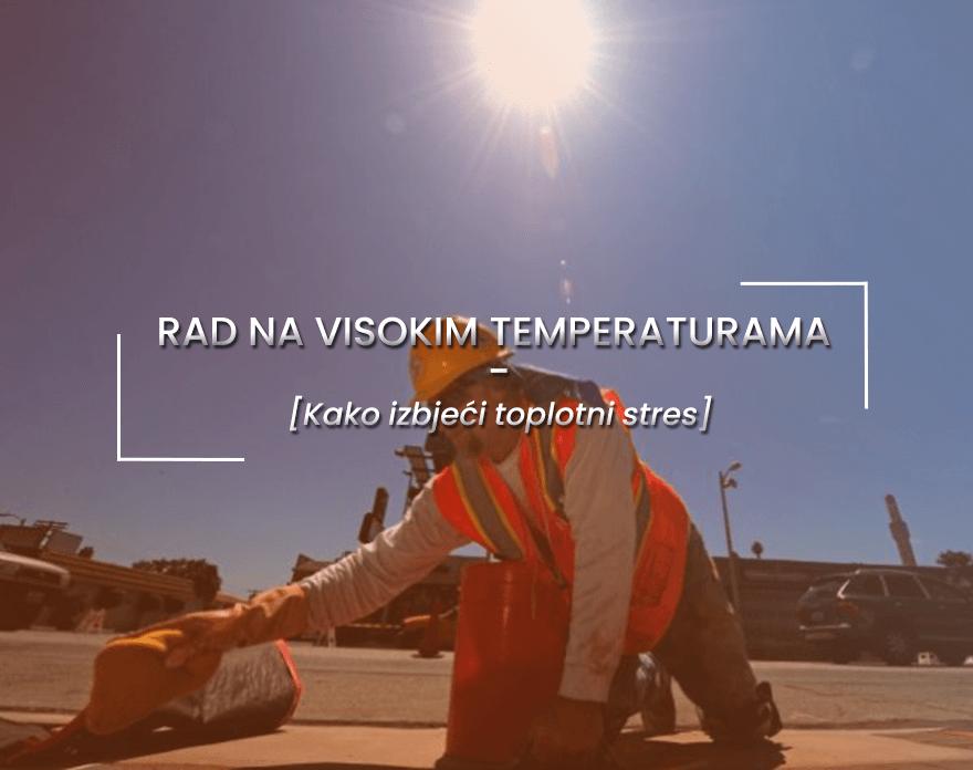 Rad na visokim temperaturama