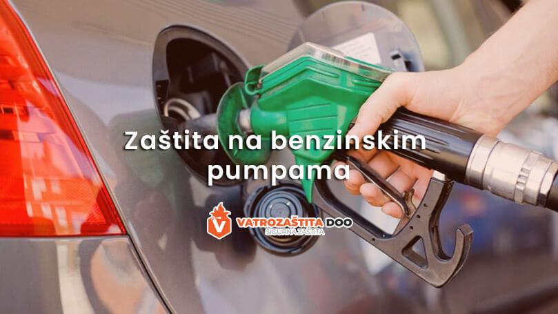 Zaštita na benzinskim pumpama