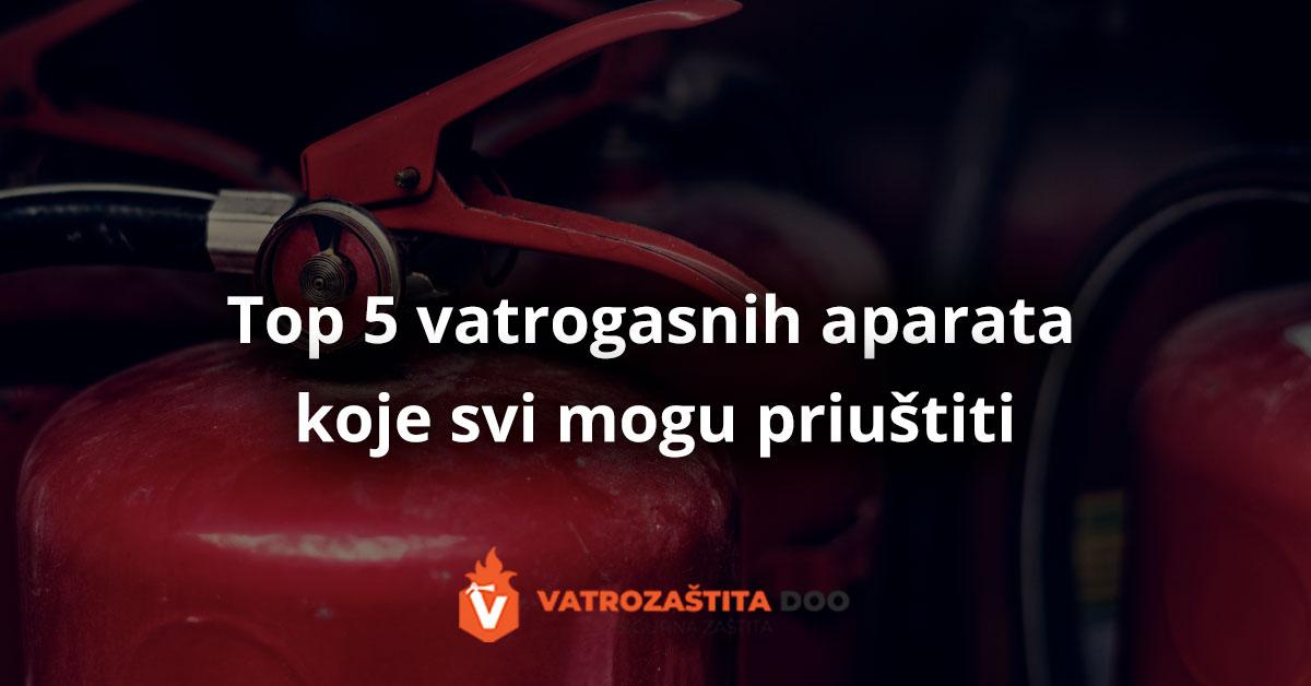top 5 vatrogasnih aparata koje svi mogu priuštiti